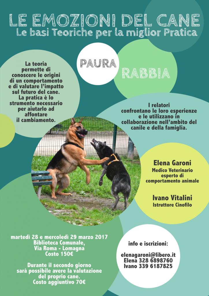 Lomagna e Merate 28 e 29 Marzo 2017 - Paura e Rabbia. Le emozioni del cane. Le basi teoriche per la miglior Pratica