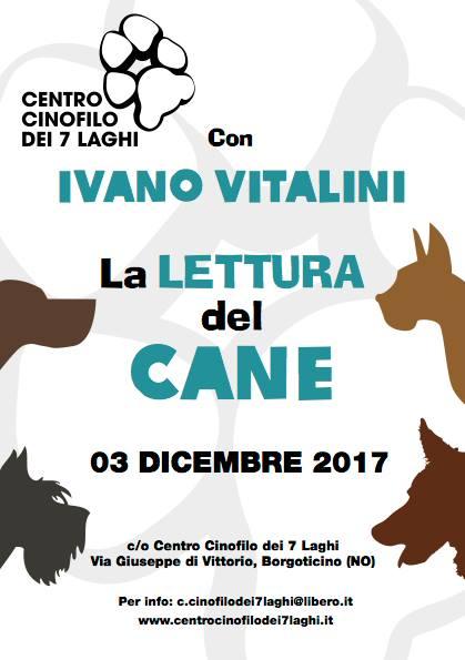 Borgoticino (NO) 3 Dicembre 2017 - Stage pratico: La lettura del cane con Ivano Vitalini