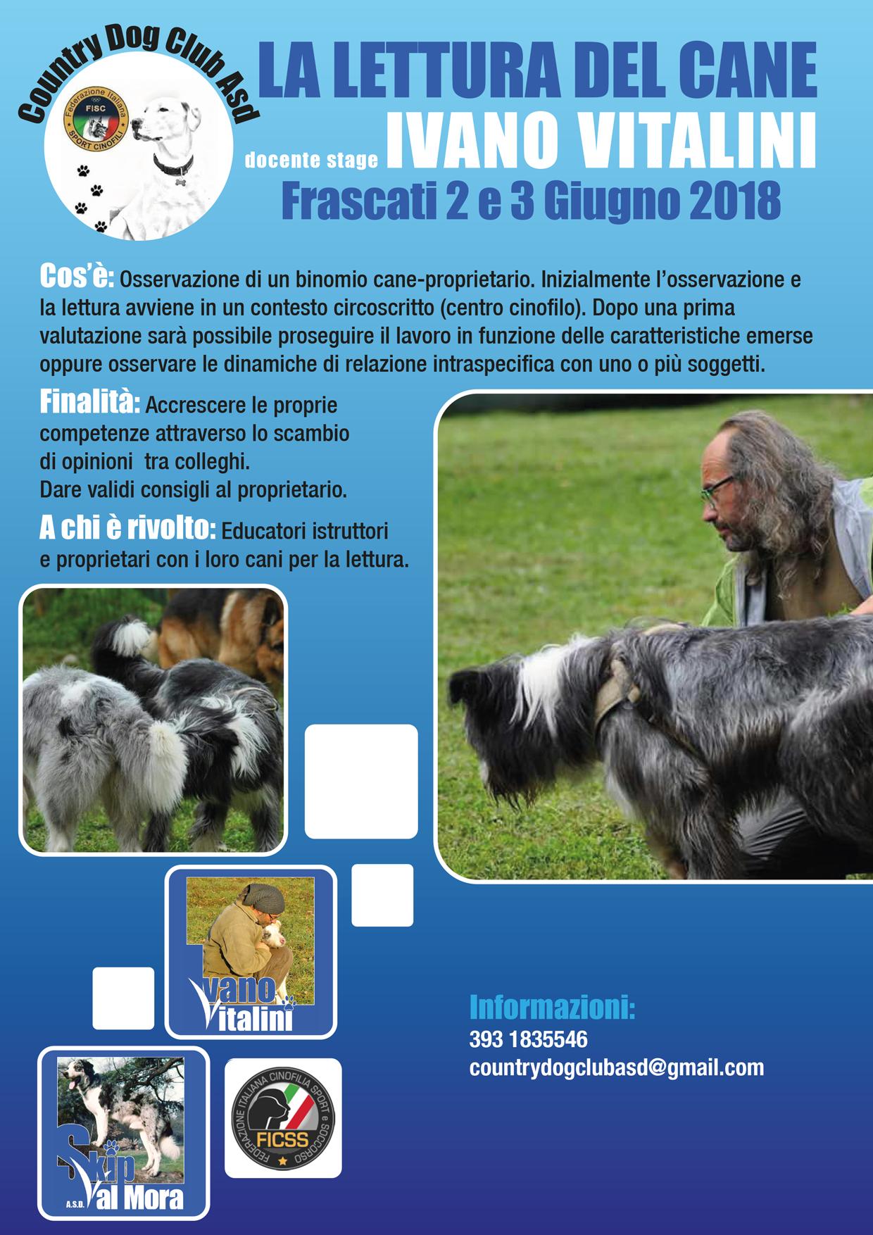 Frascati (RM) 2 e 3 Giugno 2018 - Lettura del cane con Ivano Vitalini