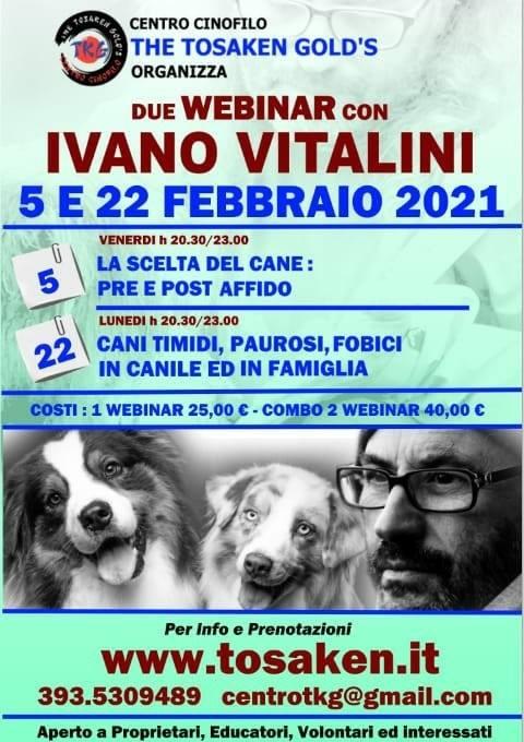 Webinar 9 e 22 Febbraio 2020 - La scelta del cane e Cani timidi, paurosi e fobici con Ivano Vitalini