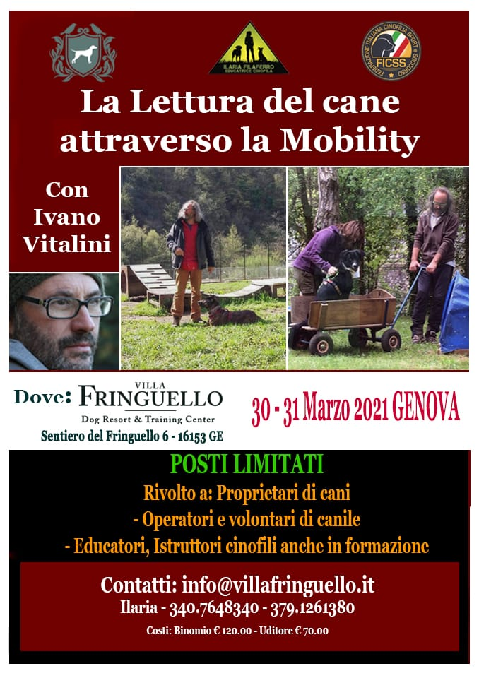 GENOVA 30 e 31 Marzo 2021 - Lettura del cane attraverso la Mobility con Ivano Vitalini
