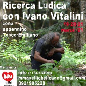 19, 20 e 21 Febbraio 2021 - Stage di Ricerca ludica con Ivano Vitalini