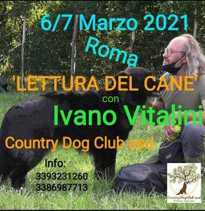 ROMA 6.-7 Marzo 2020 - Stage di Lettura del cane con Ivano Vitalini