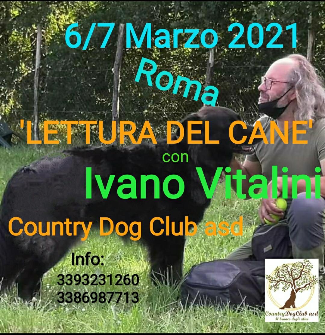 ROMA 6-7 Marzo 2020 - Stage di Lettura del cane con Ivano Vitalini