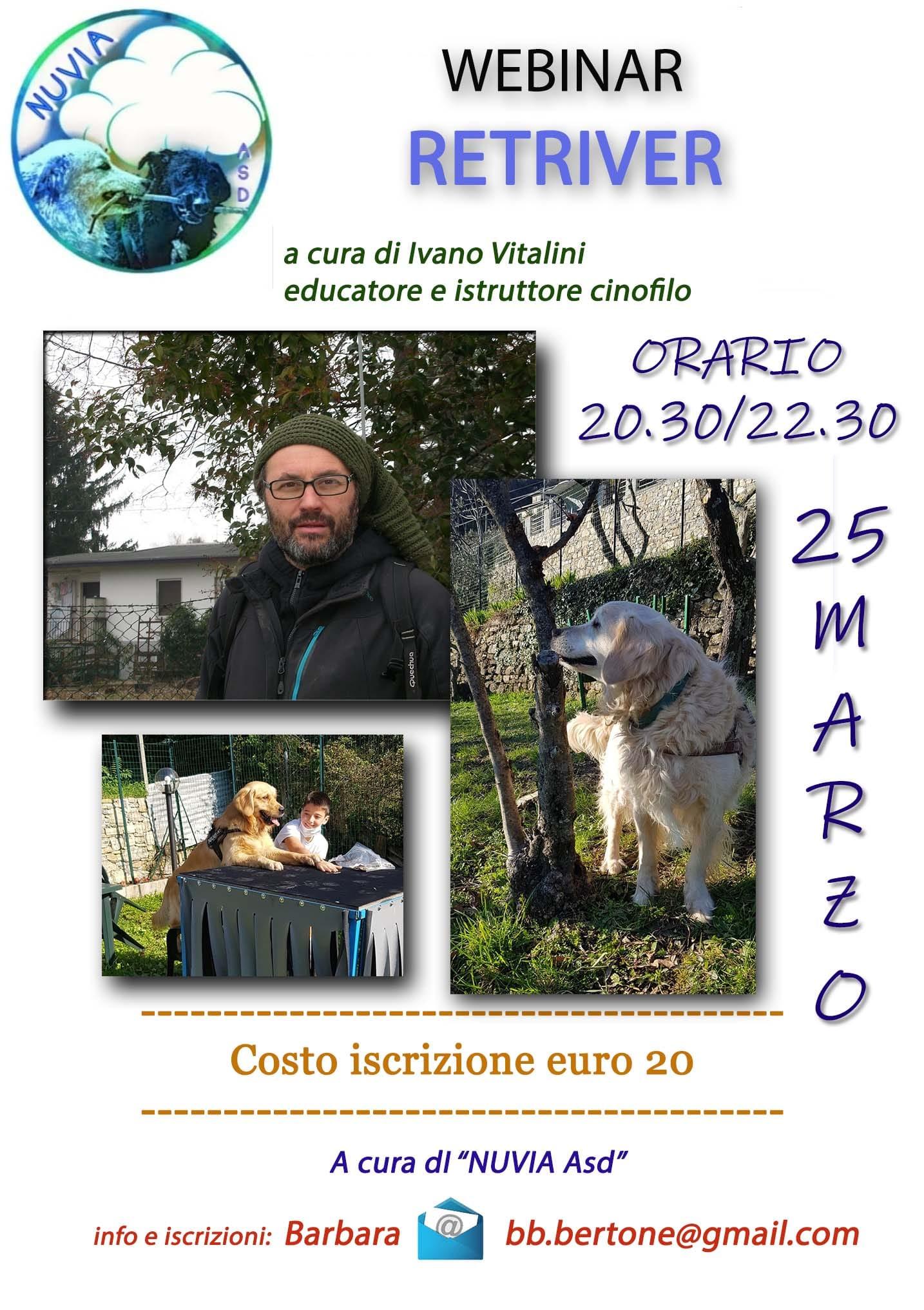 Webinar 25 Marzo 2021 - Retriver con Ivano Vitalini