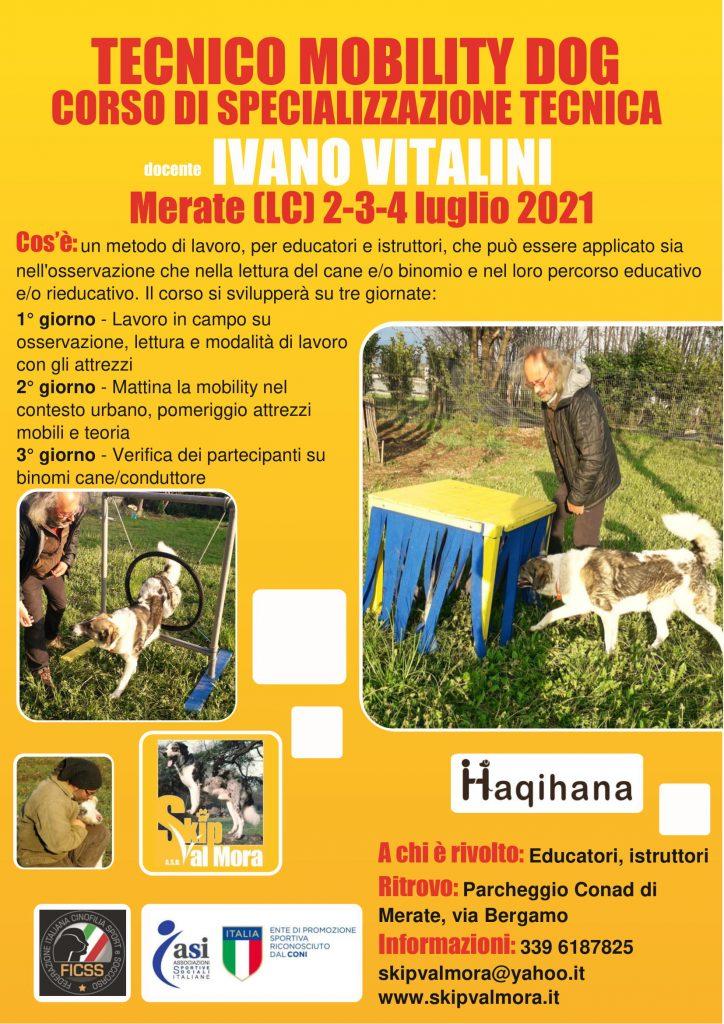 Merate (LC) 2-3-4 Luglio 2021 - Tecnico Mobility Dog con Ivano Vitalini