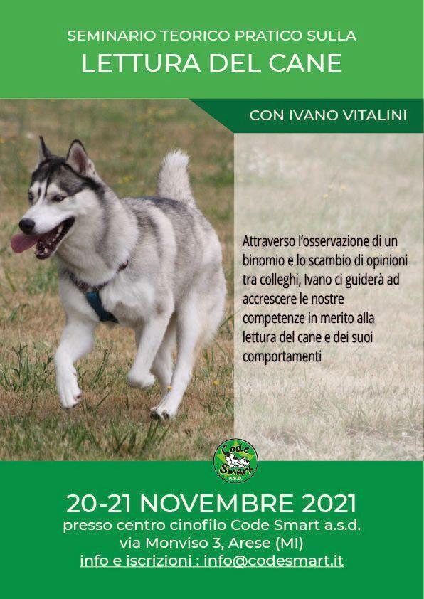 Arese (MI) 20 e 21 novembre 2021 - Seminario di lettura del cane con Ivano Vitalini