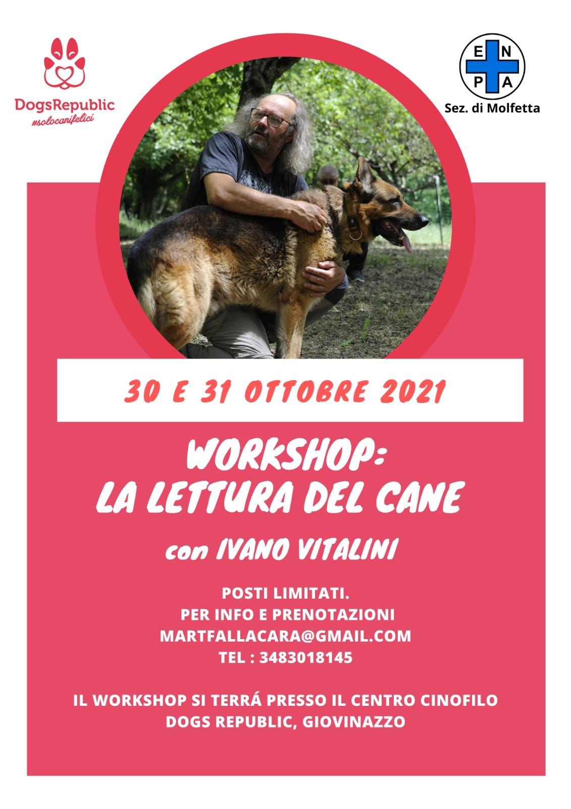 Giovinazzo (BA) 30 e 31 ottobre 2021 - La lettura del cane con Ivano Vitalini